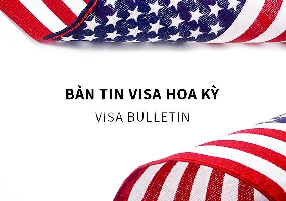 Bản tin visa Hoa Kỳ - visa bulletin