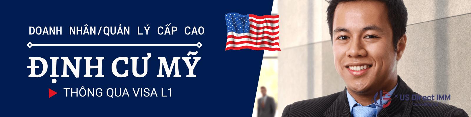 Định Cư Mỹ Thông Qua Visa L1/EB-1C